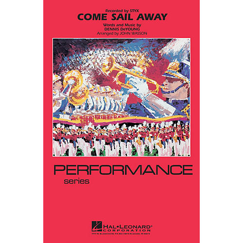 Hal Leonard Come Sail Away Marching Band Level 4 Arranged by John Wasson thumbnail