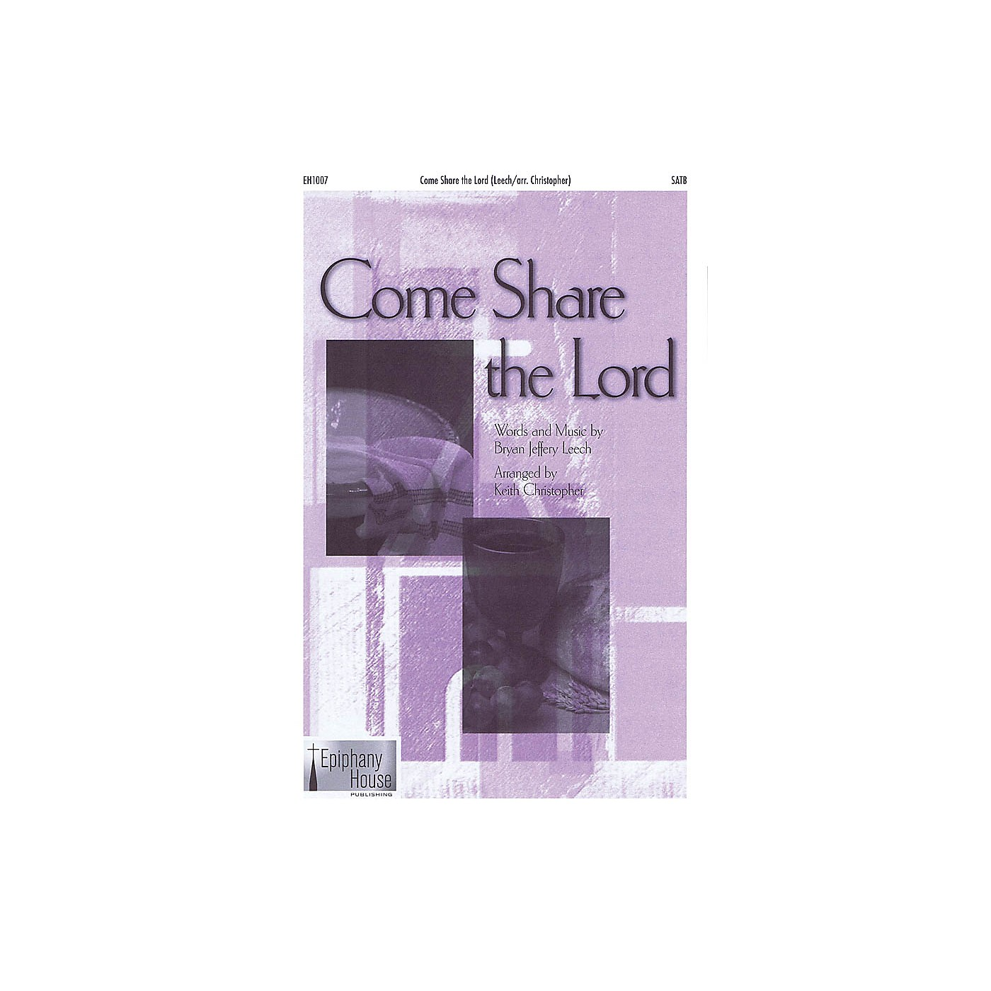 Epiphany House Publishing Come Share the Lord CD ACCOMP Arranged by Keith Christopher thumbnail