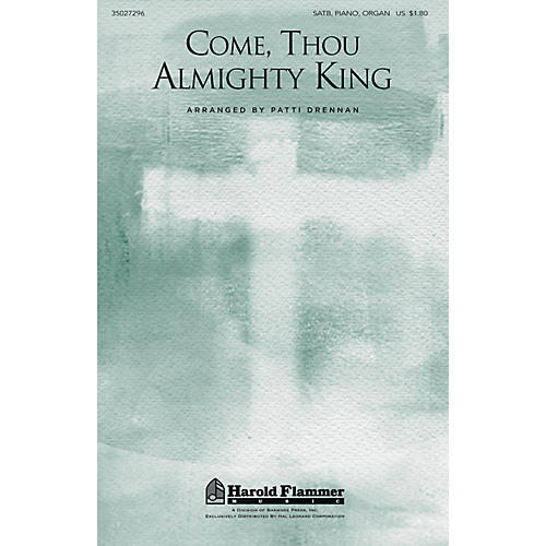 Shawnee Press Come, Thou Almighty King SATB, PIANO AND ORGAN arranged by Patti Drennan thumbnail