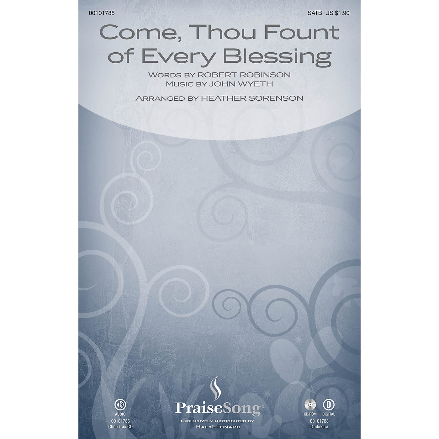PraiseSong Come, Thou Fount of Every Blessing CHOIRTRAX CD Arranged by Heather Sorenson thumbnail