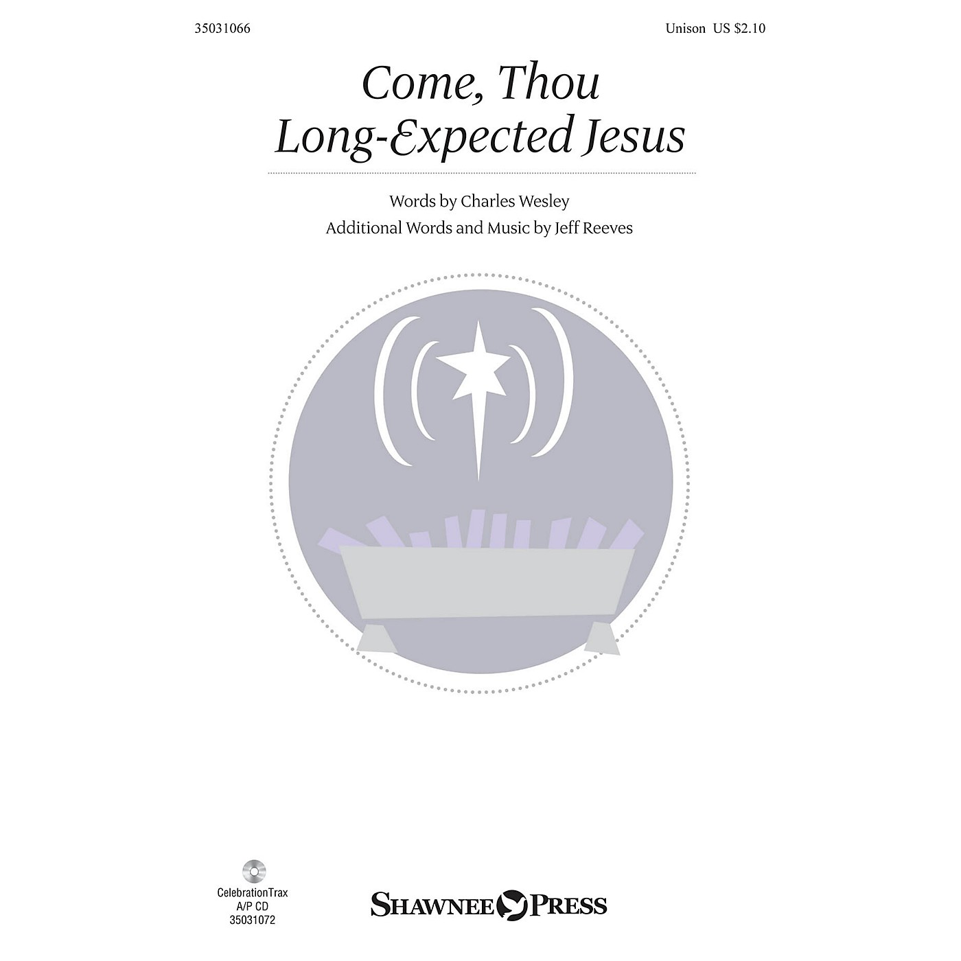 Shawnee Press Come, Thou Long-Expected Jesus UNIS composed by Jeff Reeves thumbnail