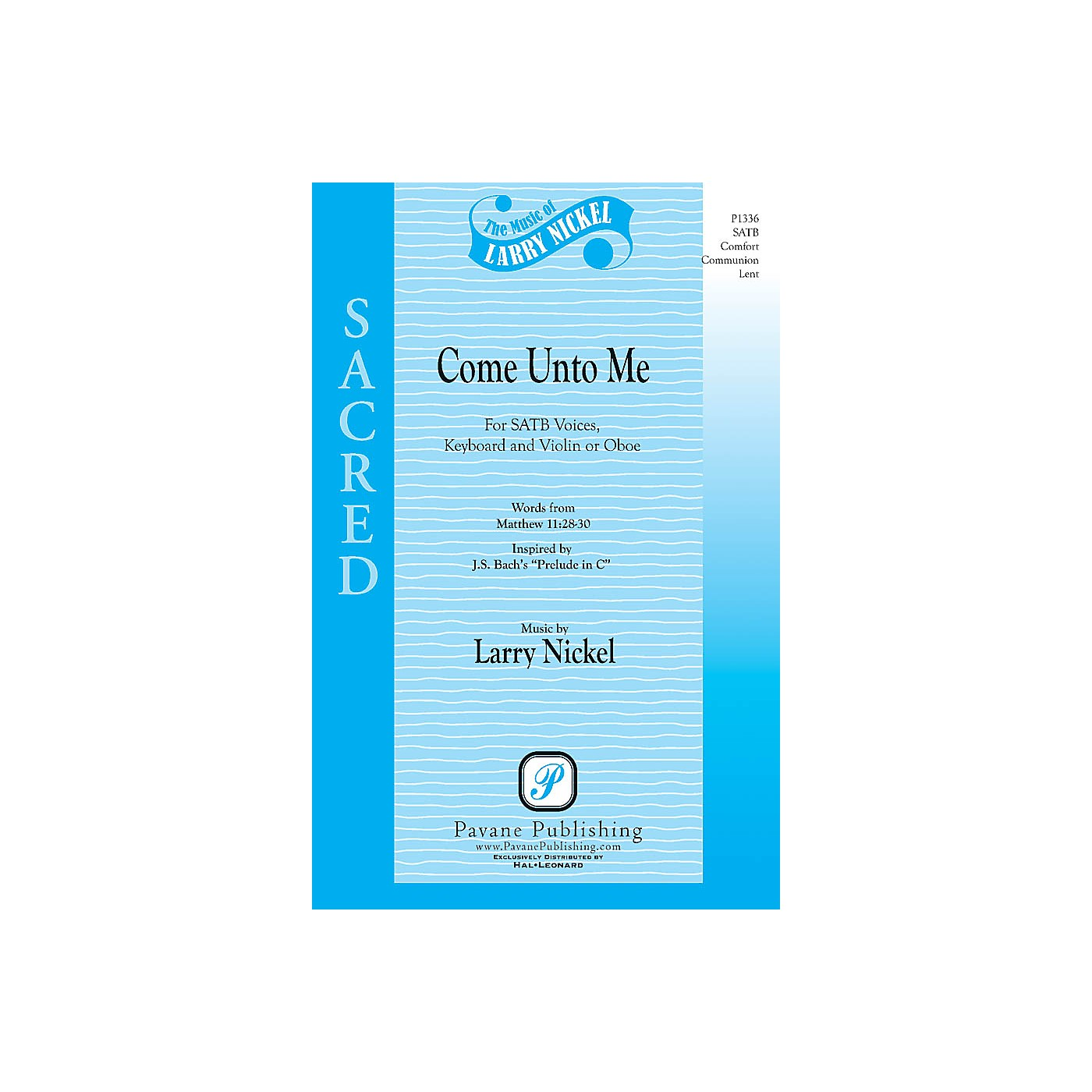 Pavane Come Unto Me SATB composed by Larry Nickel thumbnail