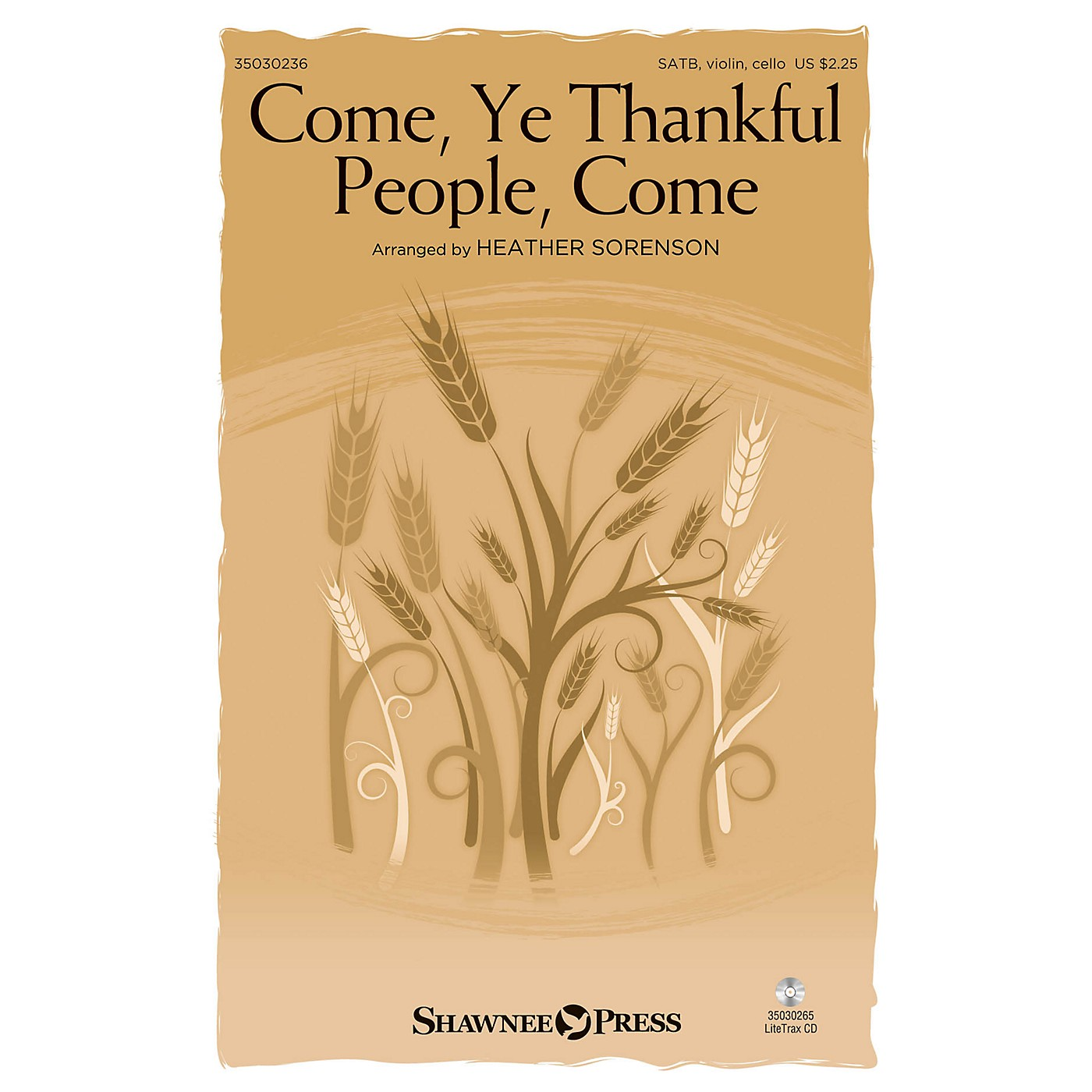 Shawnee Press Come, Ye Thankful People, Come SATB W/ VIOLIN AND CELLO arranged by Heather Sorenson thumbnail