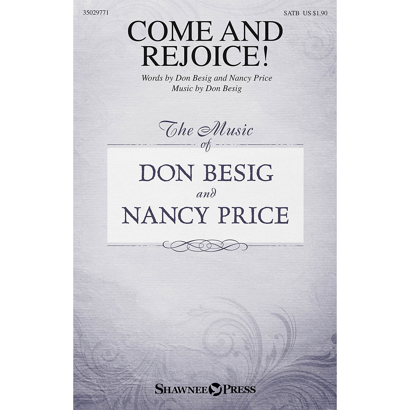 Shawnee Press Come and Rejoice! SATB composed by Don Besig thumbnail