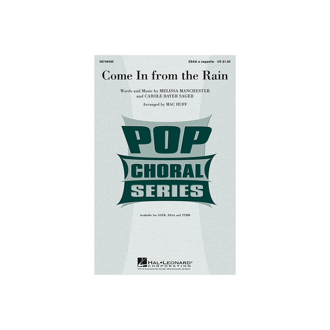 Hal Leonard Come in from the Rain SSAA A Cappella arranged by Mac Huff thumbnail