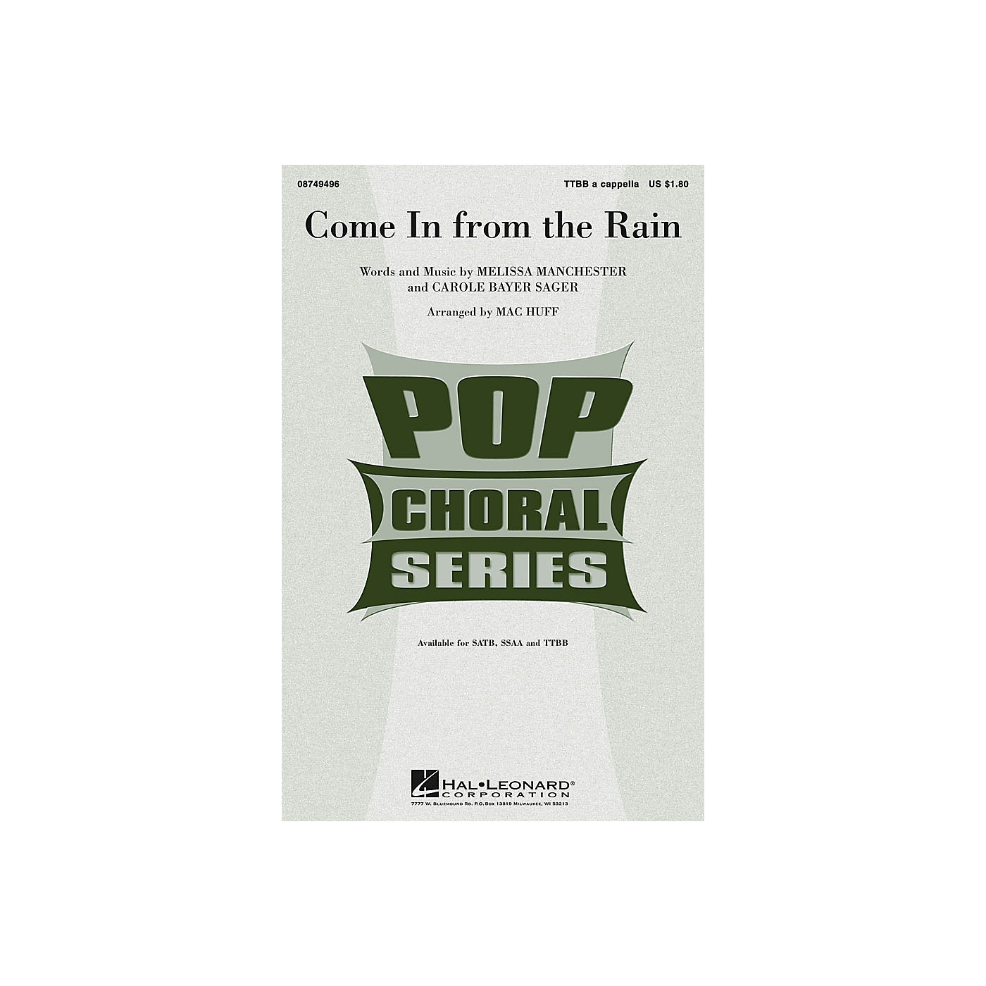 Hal Leonard Come in from the Rain TTBB A Cappella arranged by Mac Huff thumbnail