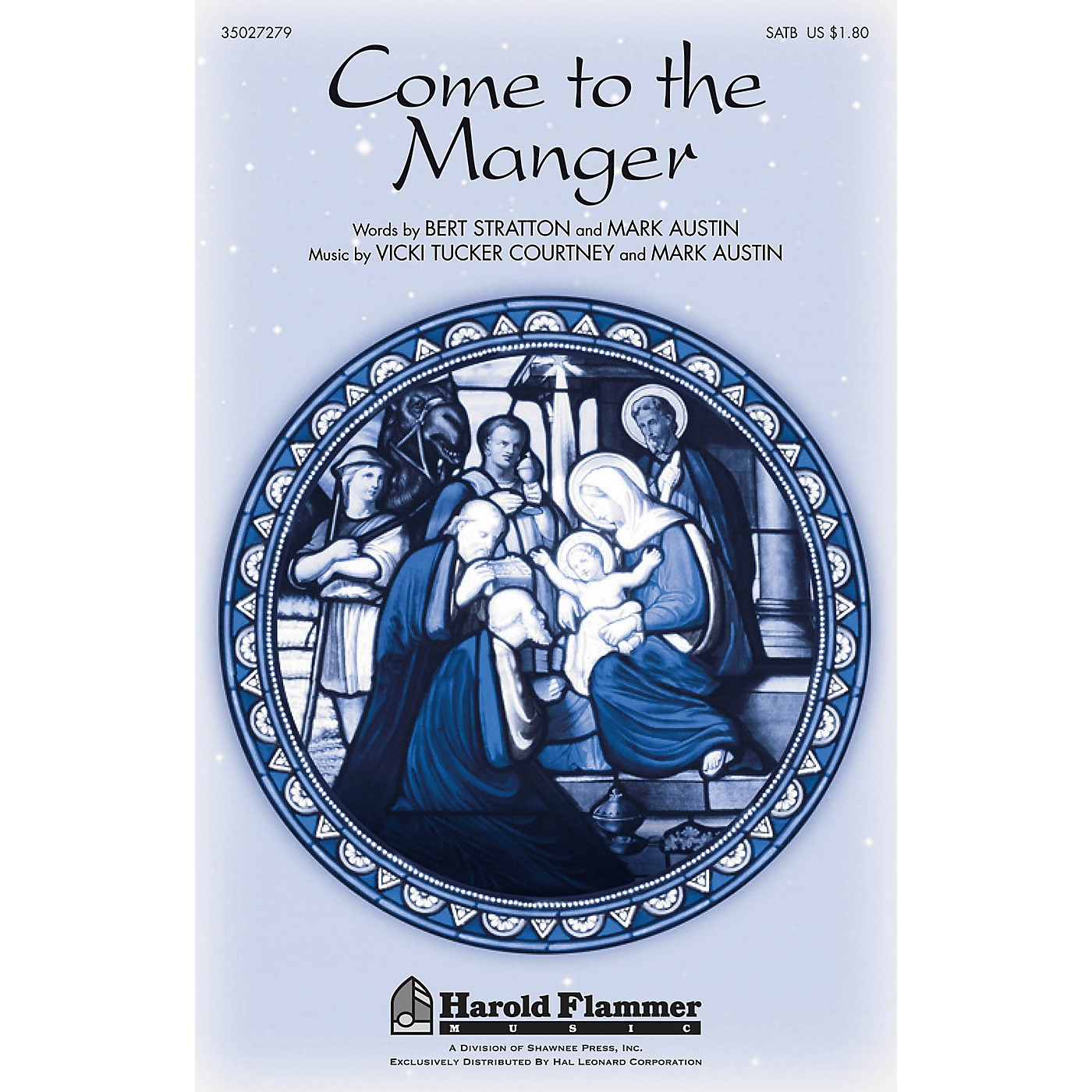 Shawnee Press Come to the Manger (with O Come, All Ye Faithful) SATB composed by Vicki Tucker Courtney thumbnail