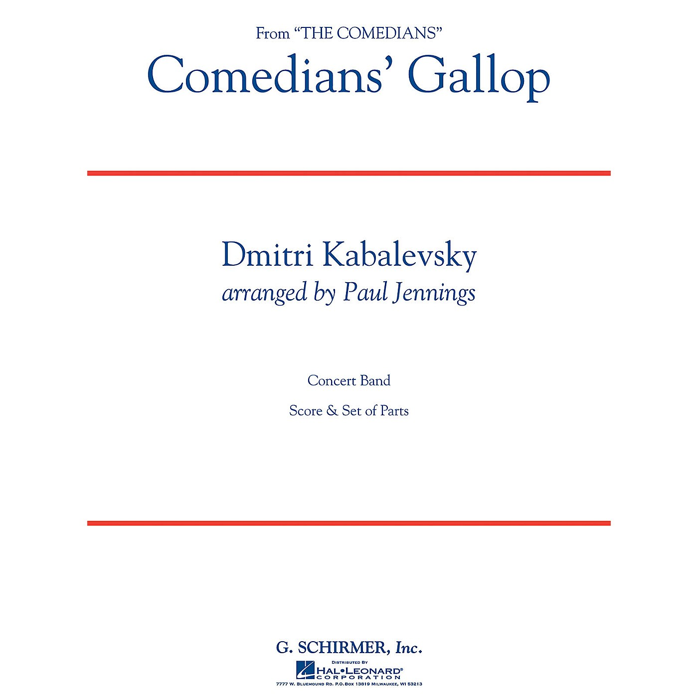 G. Schirmer Comedians' Gallop Concert Band Level 3 Composed by Dmitri Kabalevsky Arranged by Paul Jennings thumbnail