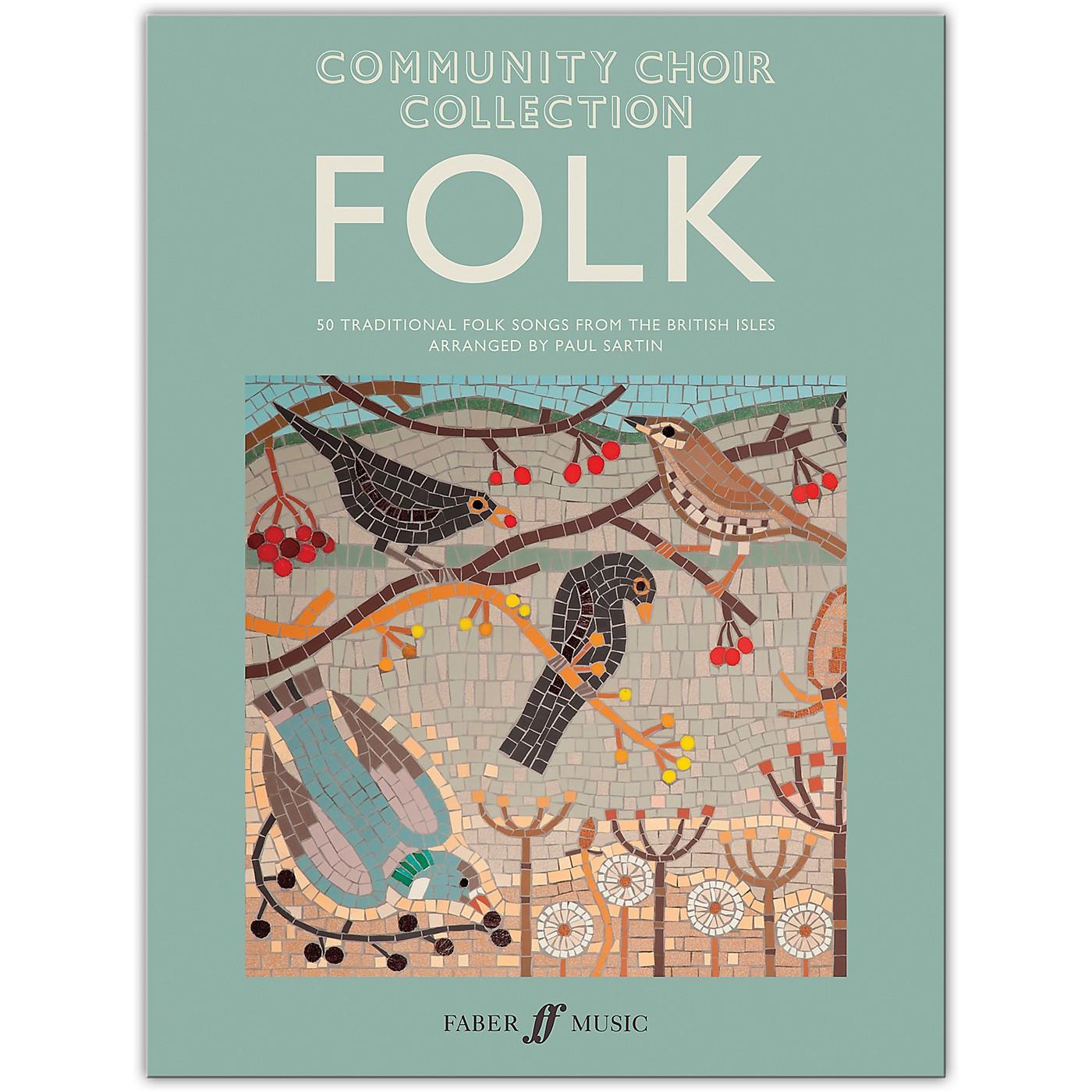 Faber Music LTD Community Choir Collection: Folk Mixed Voices thumbnail