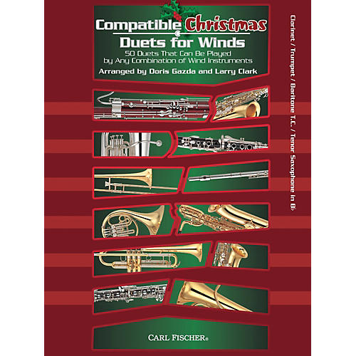 Carl Fischer Compatible Christmas Duets for Winds: Clarinet / Trumpet / Baritone T.C. / Tenor Saxophone thumbnail