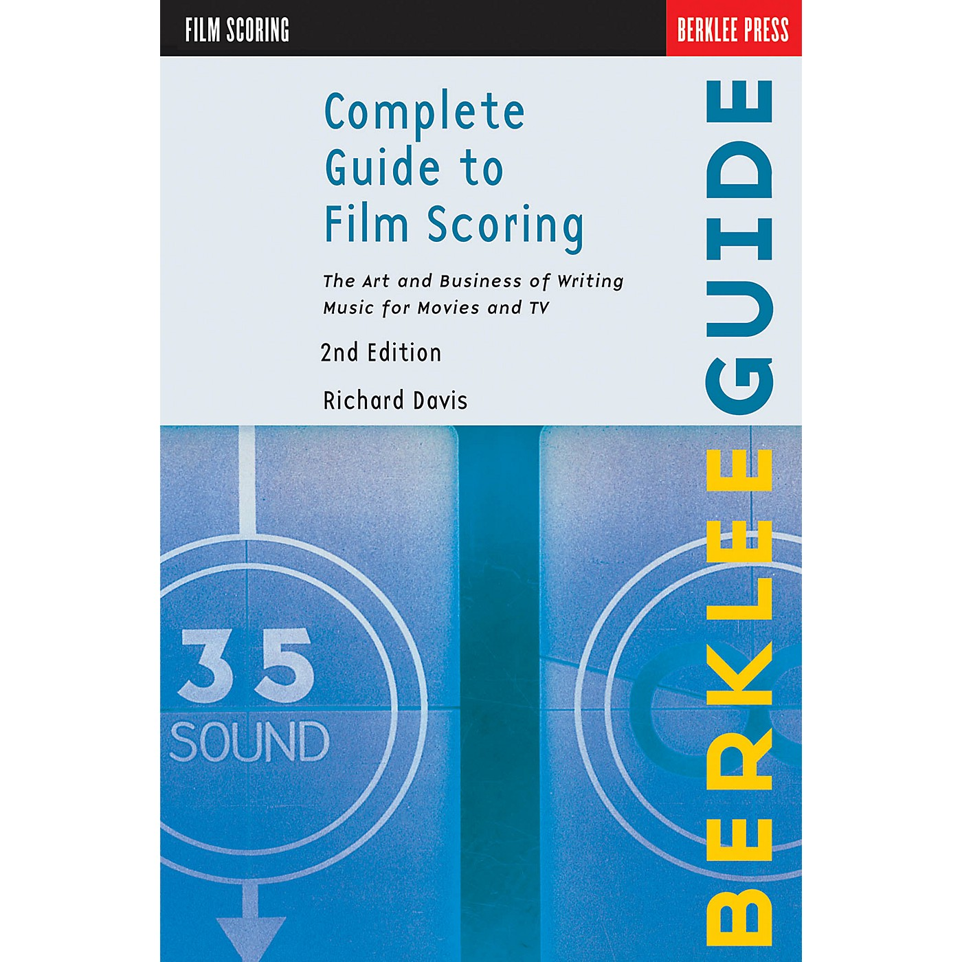 Hal Leonard Complete Guide To Film Scoring - 2nd Edition thumbnail