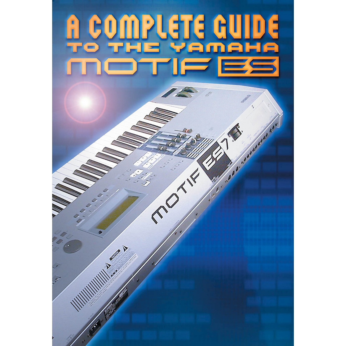 Keyfax Complete Guide to the Motif ES DVD Series DVD Written by Various thumbnail