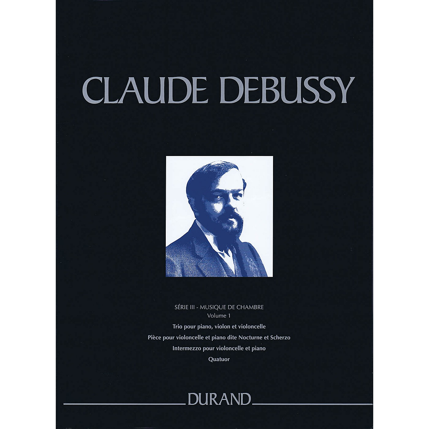 Durand Complete Works - Series 3, Volume 1 CRITICAL EDITIONS Series Hardcover Composed by Claude Debussy thumbnail