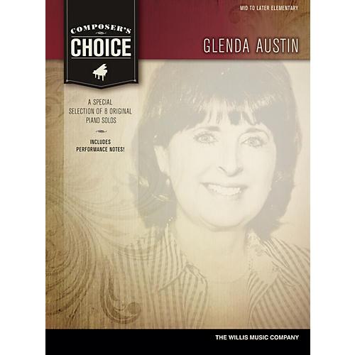 Willis Music Composer's Choice - Glenda Austin Willis Series Book by Glenda Austin (Level Mid to Late Elem) thumbnail