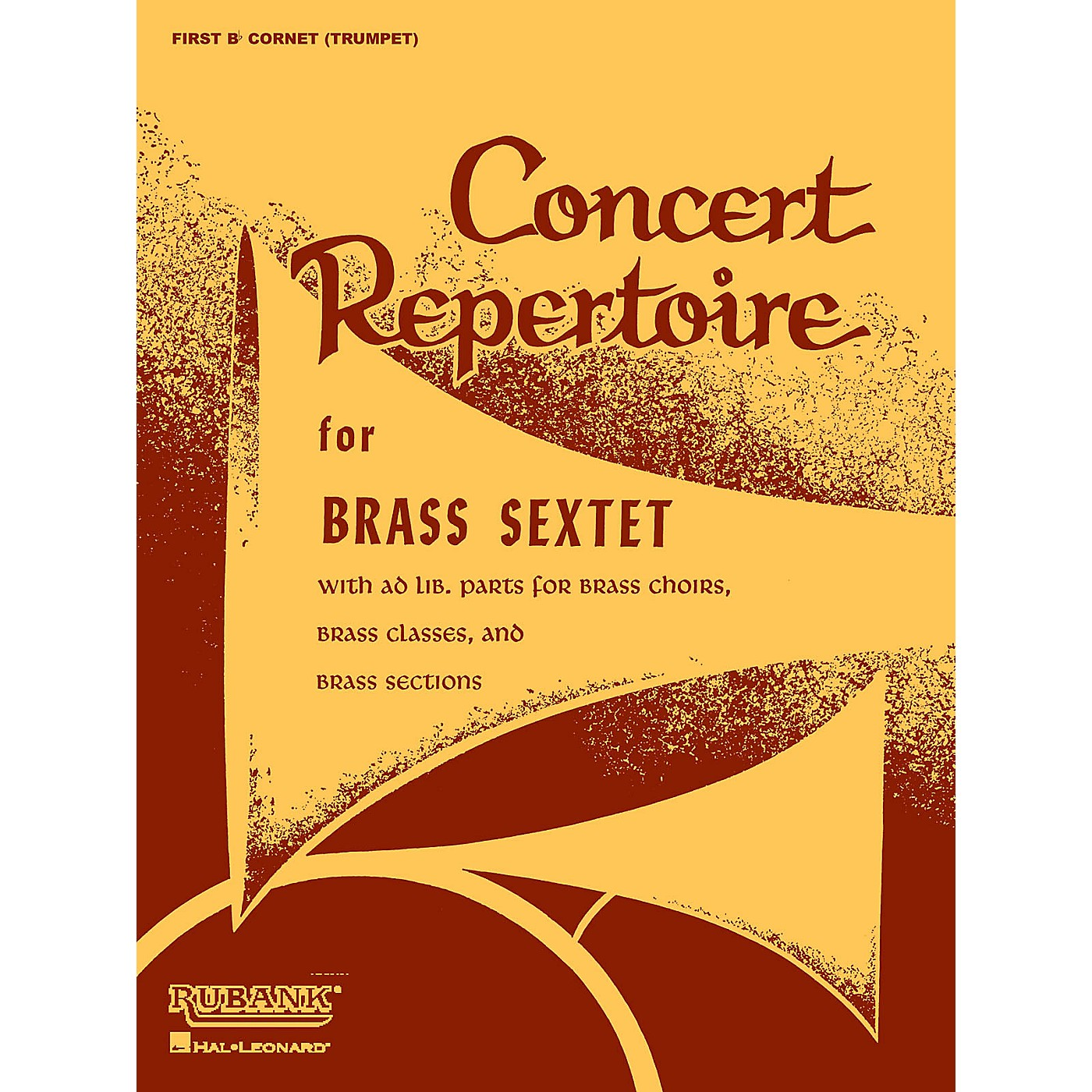 Rubank Publications Concert Repertoire for Brass Sextet (3rd and 4th Cornet/Trumpet (opt.)) Ensemble Collection Series thumbnail