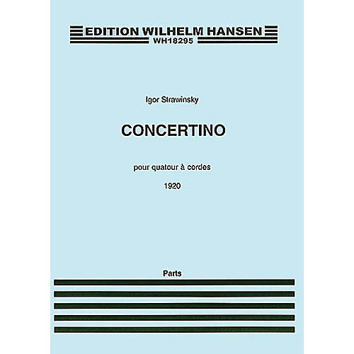 Wilhelm Hansen Concertino (1920) (for String Quartet) Music Sales America Series Composed by Igor Stravinsky thumbnail