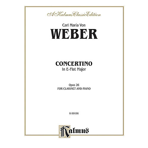 Alfred Concertino for Clarinet in A-Flat Major Op. 26 for Clarinet By Carl Maria von Weber Book thumbnail