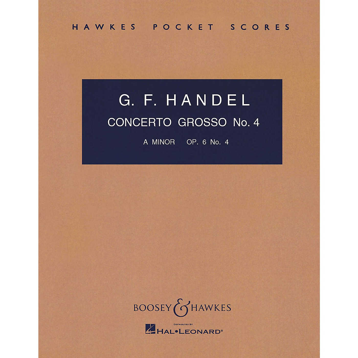 Boosey and Hawkes Concerto Grosso, Op. 6, No. 4 (in A minor) Boosey & Hawkes Scores/Books Series by George Friedrich Handel thumbnail