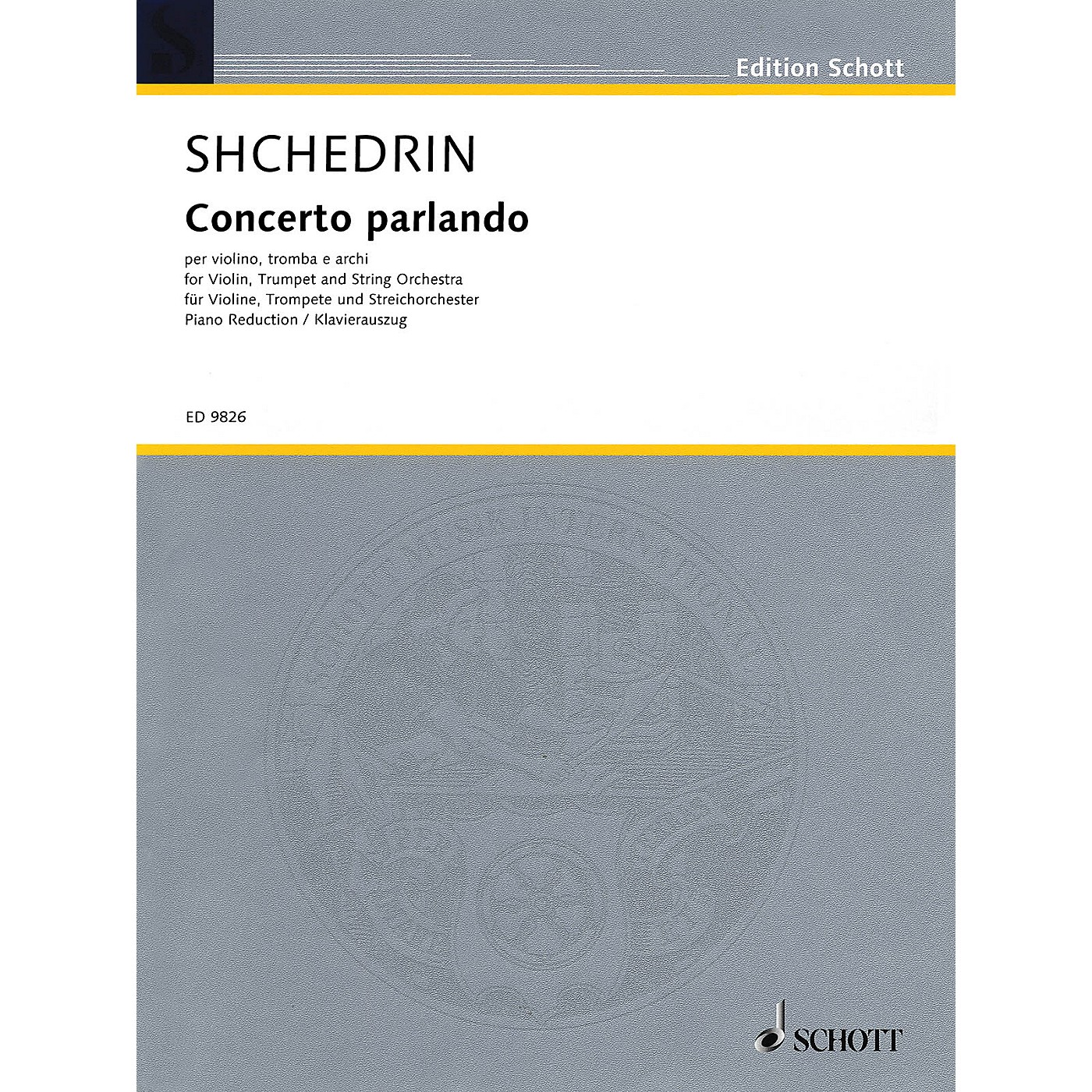 Schott Concerto Parlando Schott Series Composed by Rodion Shchedrin thumbnail