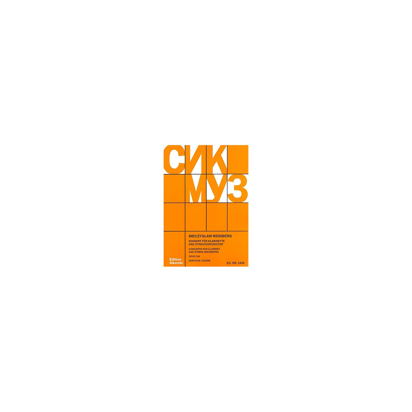 Sikorski Concerto for Clarinet and String Orchestra, Op. 104 Woodwind Solo Series Softcover by Mieczyslaw Weinberg thumbnail