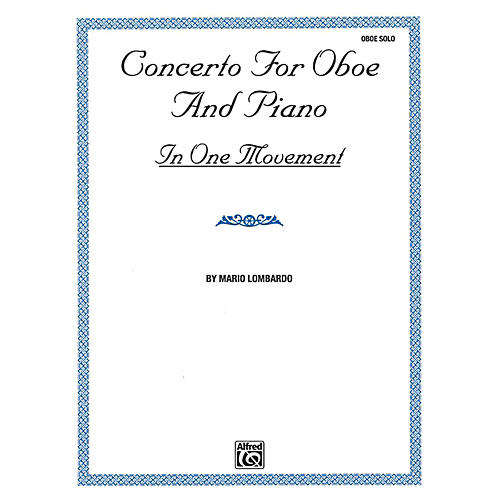 Alfred Concerto for Oboe and Piano In One Movement By Mario Lombardo Book thumbnail