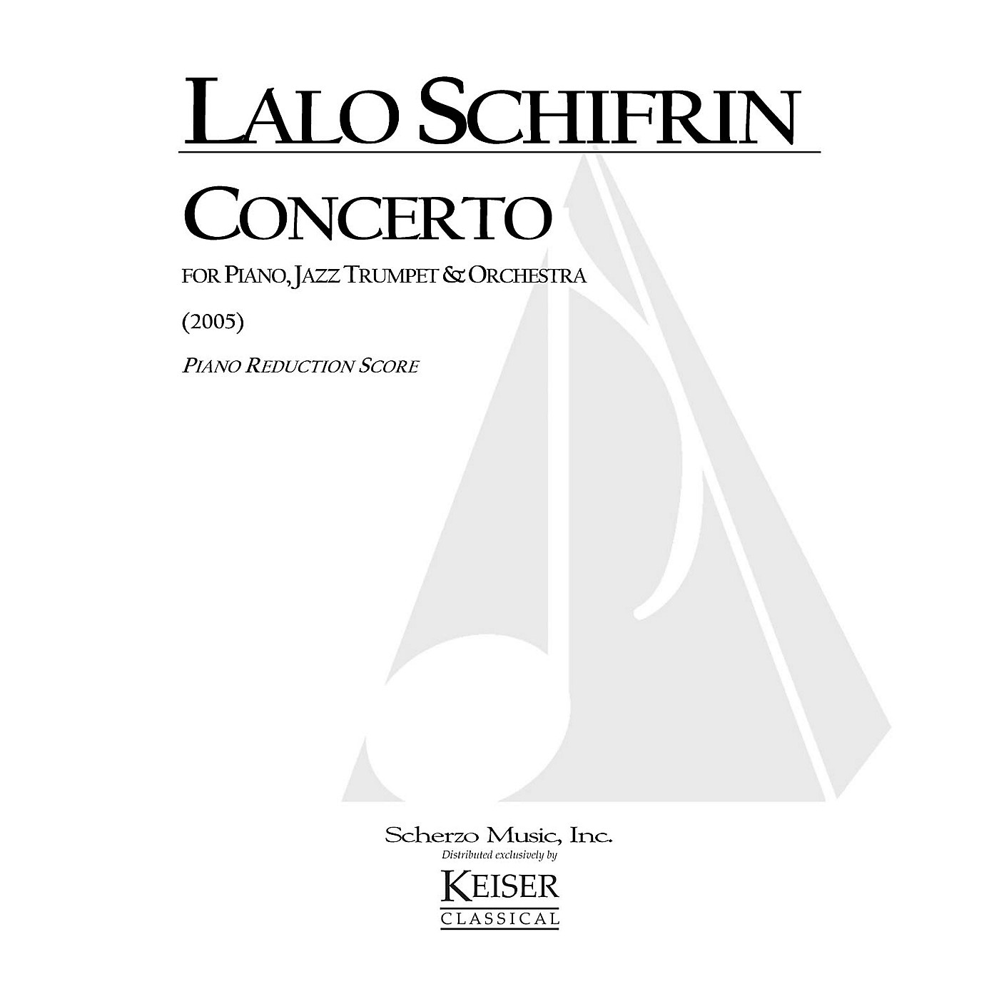 Lauren Keiser Music Publishing Concerto for Piano, Jazz Trumpet and Orchestra (Piano Reduction Score) LKM Music Series by Lalo Schifrin thumbnail