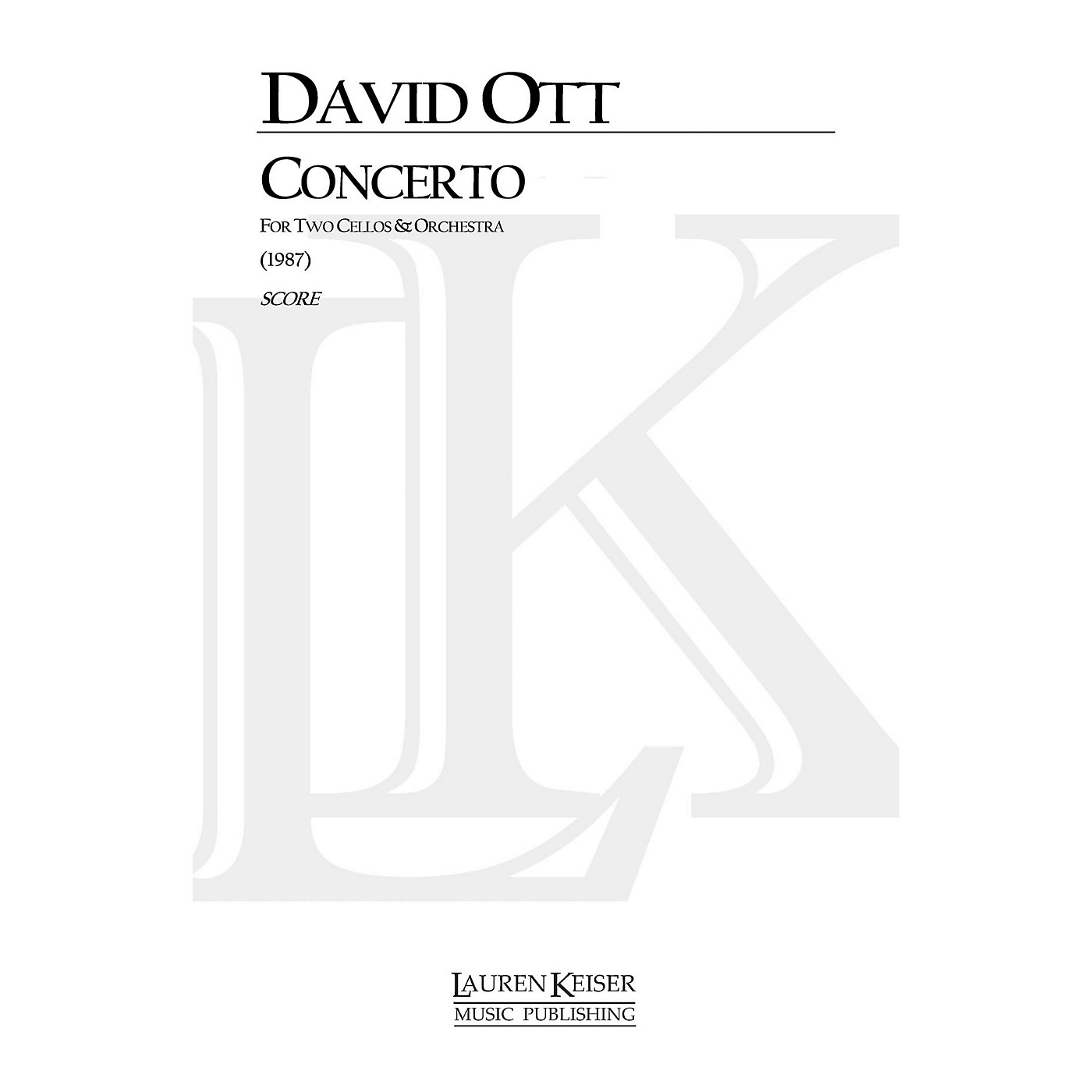 Lauren Keiser Music Publishing Concerto for Two Cellos and Orchestra LKM Music Series Composed by David Ott thumbnail