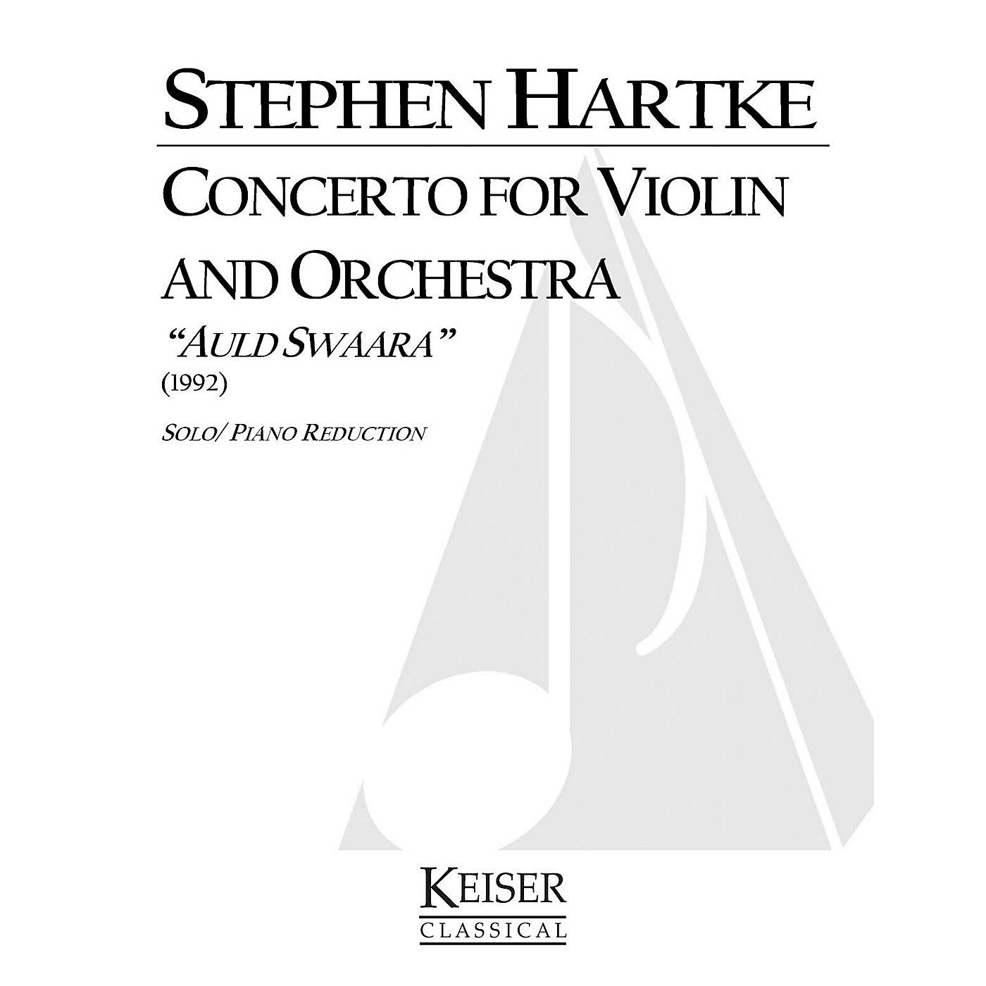 Lauren Keiser Music Publishing Concerto for Violin and Orchestra: Auld Swaara (Piano Reduction) LKM Music Series by Stephen Hartke thumbnail
