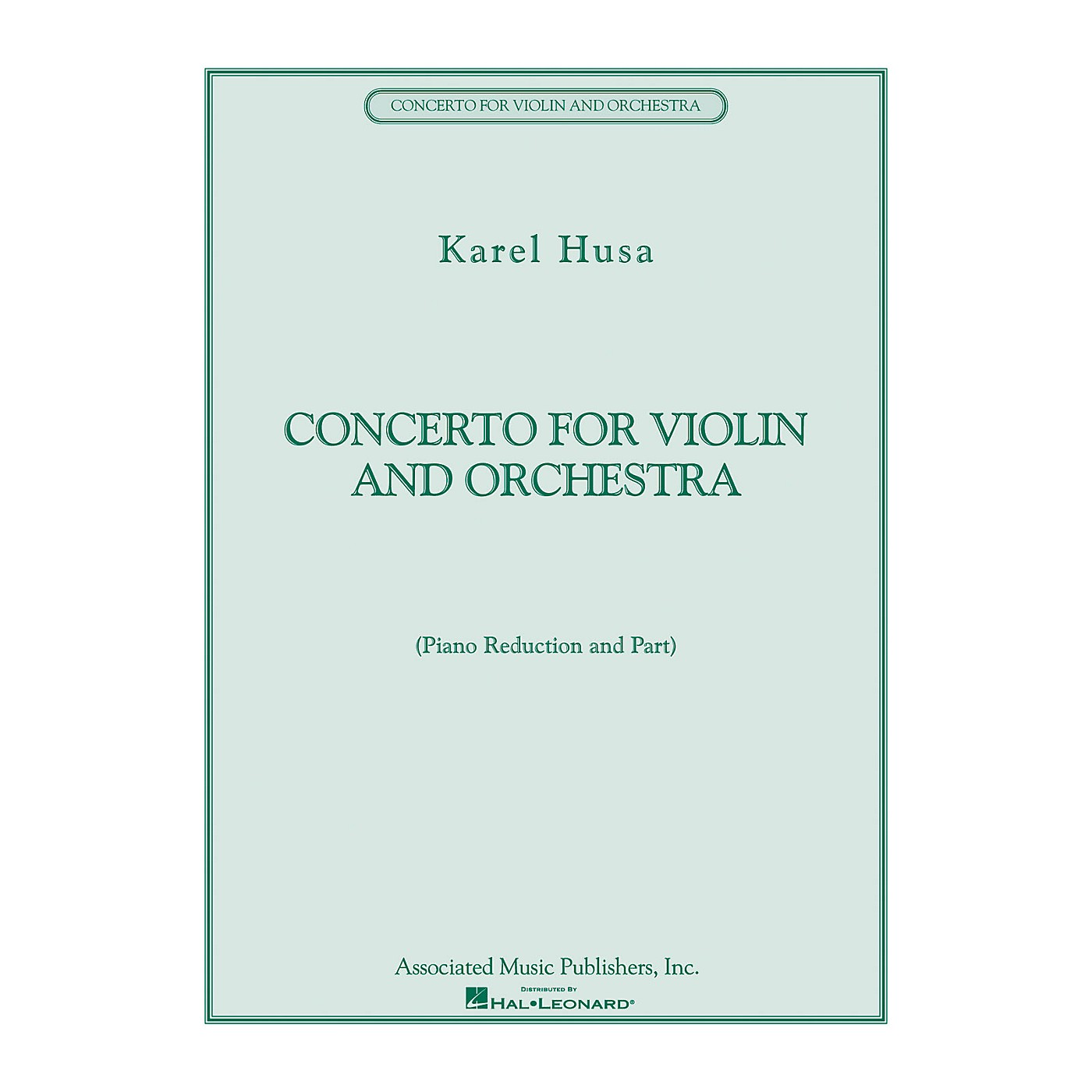 Associated Concerto for Violin and Orchestra String Series Composed by Karel Husa thumbnail