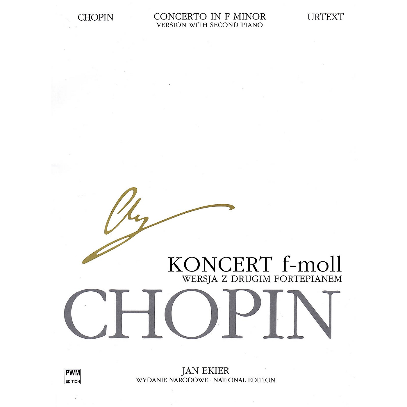PWM Concerto in F minor Op. 21 for 2 Pianos PWM Series Composed by Frederic Chopin Edited by Jan Ekier thumbnail
