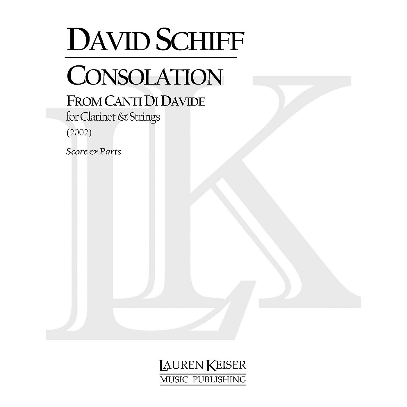 Lauren Keiser Music Publishing Consolation from Canti di Davide (Concerto for Clarinet and Orchestra) LKM Music Series thumbnail