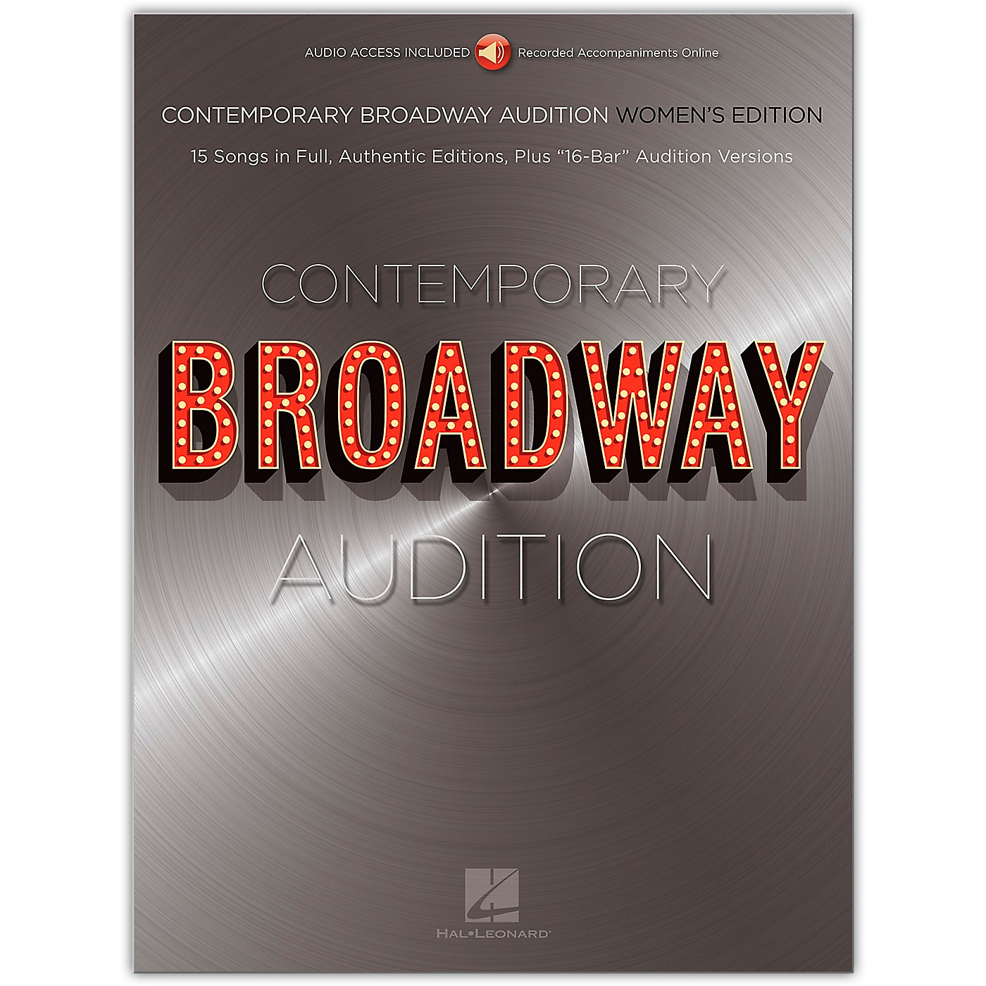 Hal Leonard Contemporary Broadway Audition: Women's Edition - Book/Online Audio  Full Song + 16-Bar Version thumbnail