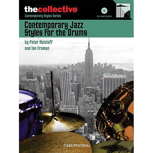 The Collective Contemporary Jazz Styles for Drums Percussion Series Softcover with CD Written by Peter Retzlaff thumbnail