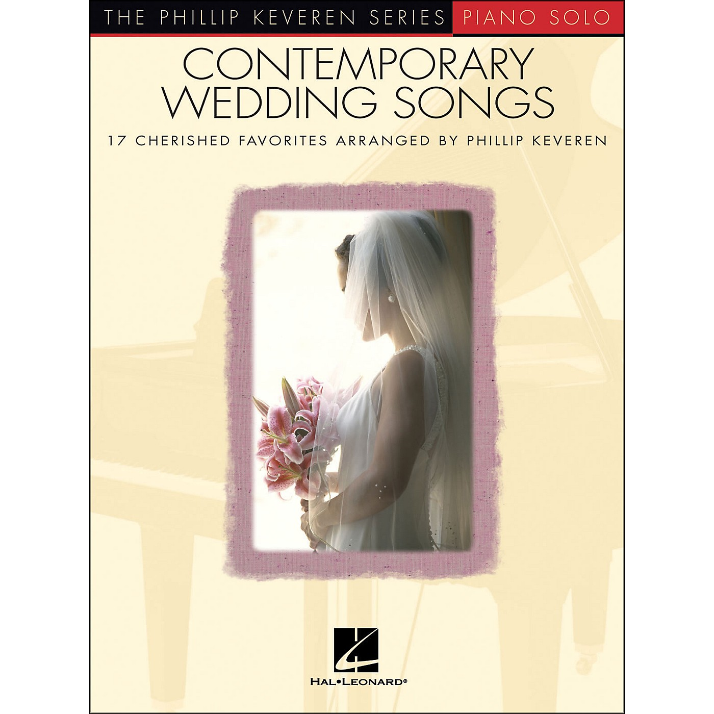 Hal Leonard Contemporary Wedding Songs - Piano Solo - Phillip Keveren Series thumbnail
