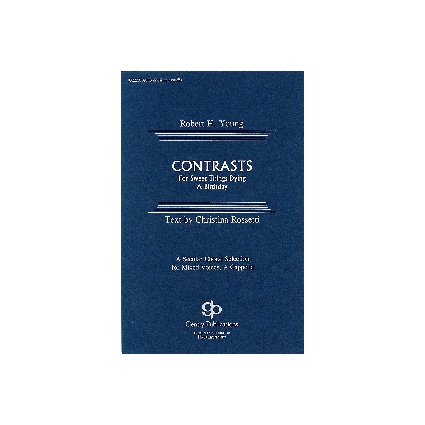 Fred Bock Music Contrasts SATB DV A Cappella composed by Robert H. Young thumbnail