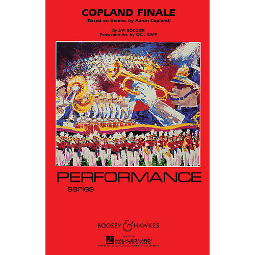 Boosey and Hawkes Copland Finale - Full Score Marching Band Level 4 Composed by Jay Bocook Arranged by Will Rapp thumbnail