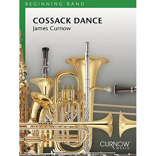 Curnow Music Cossack Dance (Grade 1.5 - Score and Parts) Concert Band Level 1.5 Composed by James Curnow thumbnail