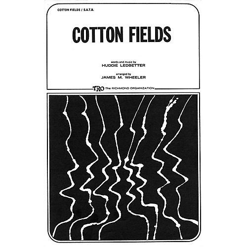 TRO ESSEX Music Group Cotton Fields SATB Arranged by James M. Wheeler thumbnail