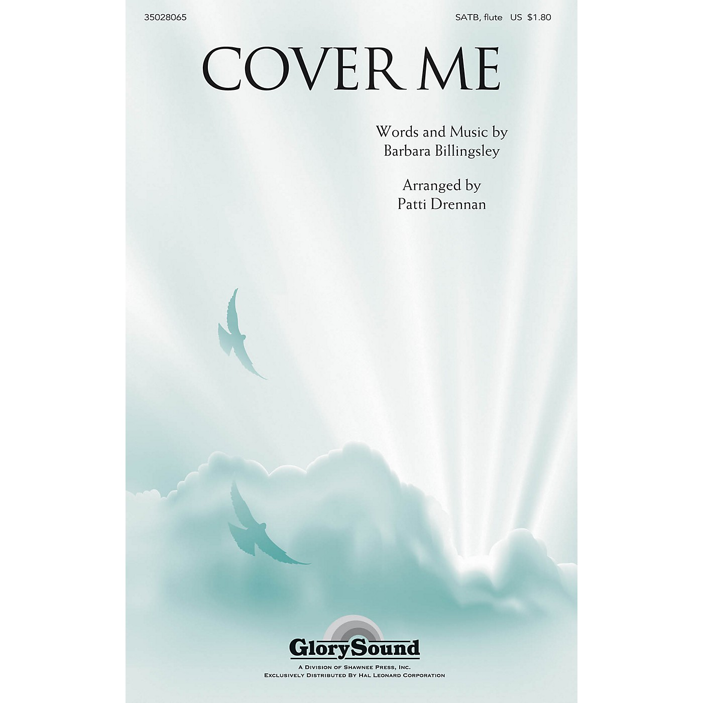 Shawnee Press Cover Me SATB WITH FLUTE (OR C-INST) arranged by Patti Drennan thumbnail