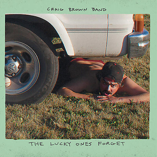 Alliance Craig Brown Band - The Lucky Ones Forget thumbnail