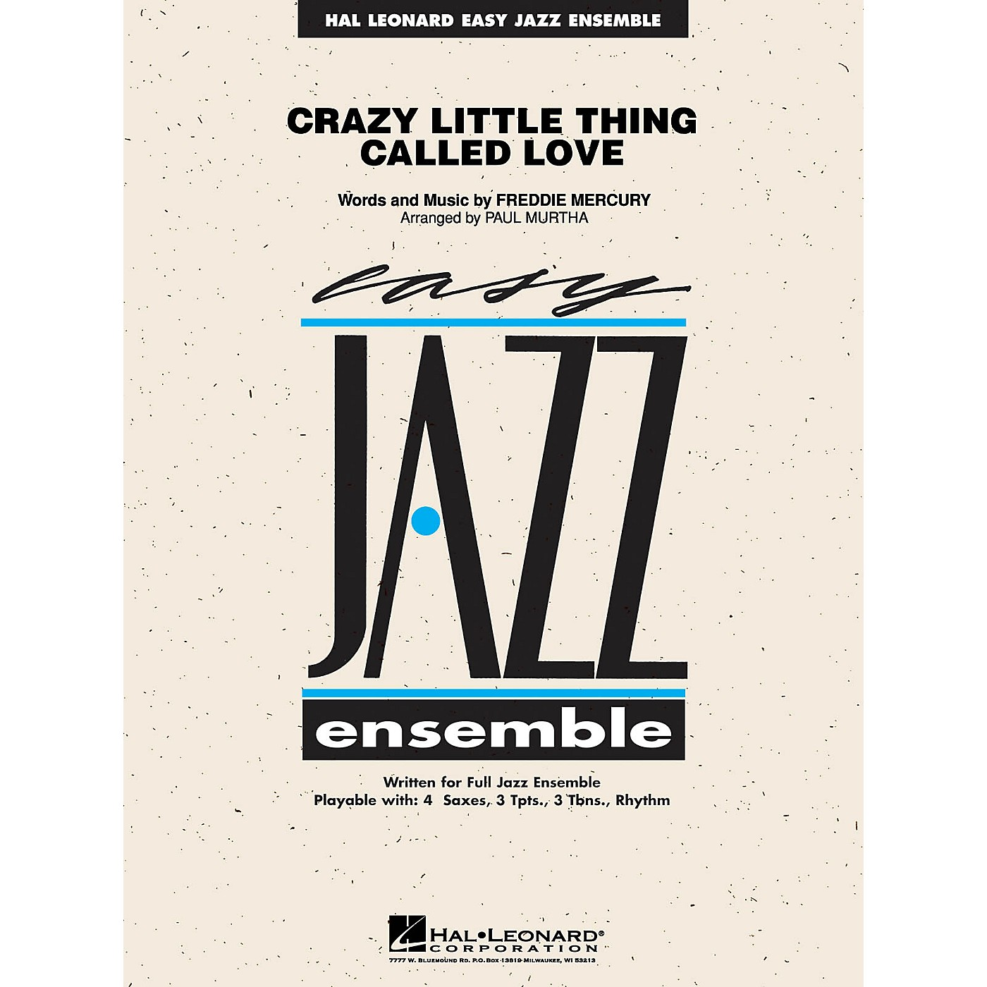 Hal Leonard Crazy Little Thing Called Love Jazz Band Level 2 Arranged by Paul Murtha thumbnail