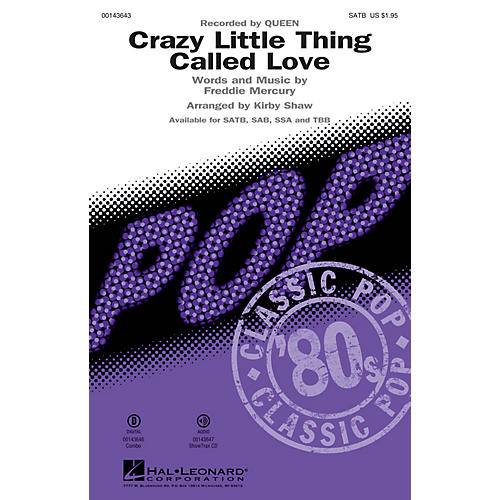 Hal Leonard Crazy Little Thing Called Love SATB by Queen arranged by Kirby Shaw thumbnail