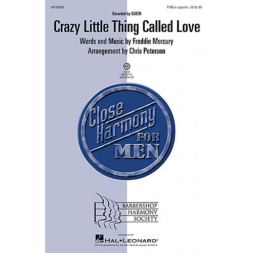 Barbershop Harmony Society Crazy Little Thing Called Love VoiceTrax CD by Queen Arranged by Chris Peterson thumbnail