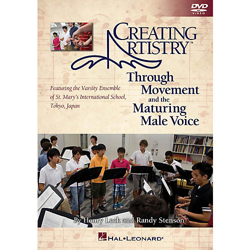 Hal Leonard Creating Artistry Through Movement and the Maturing Male Voice Instructional book & DVD thumbnail