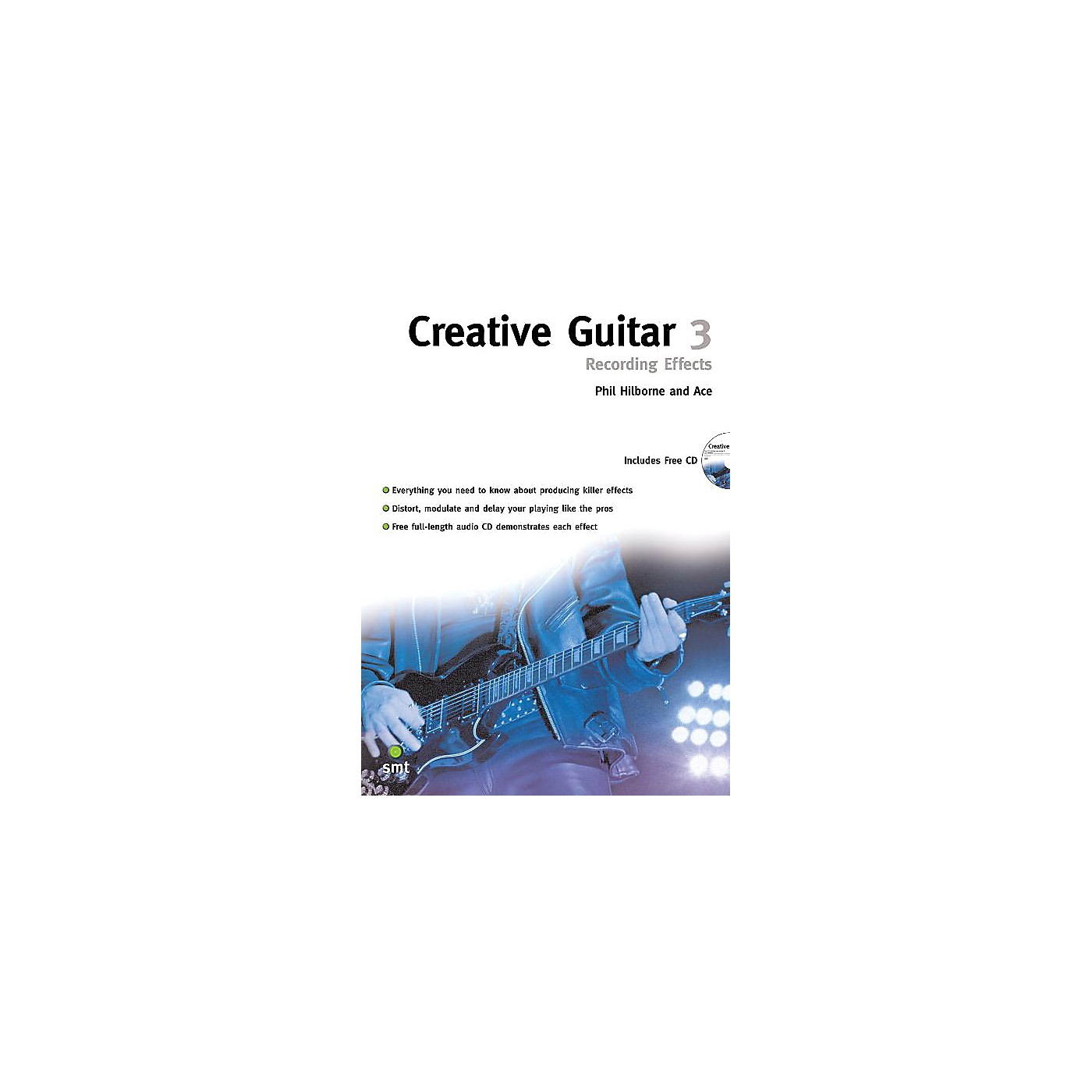 Music Sales Creative Guitar 3 (Recording Effects) Music Sales America Series Softcover with CD by Phil Hilborne thumbnail