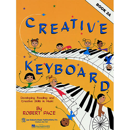 Lee Roberts Creative Keyboard - Book 2A (Book 2A) Pace Piano Education Series Written by Robert Pace thumbnail