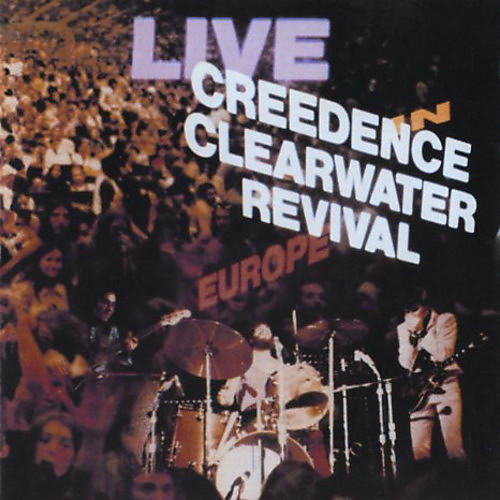 Alliance Creedence Clearwater Revival - Creedence Clearwater Revival Live In Europe thumbnail
