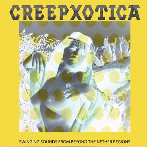 Alliance Creepxotica - Swinging Sounds From Beyond The Nether Regions thumbnail