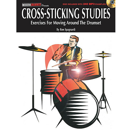 Modern Drummer Cross-Sticking Studies Book Series Softcover Audio Online Written by Ron Spagnardi thumbnail