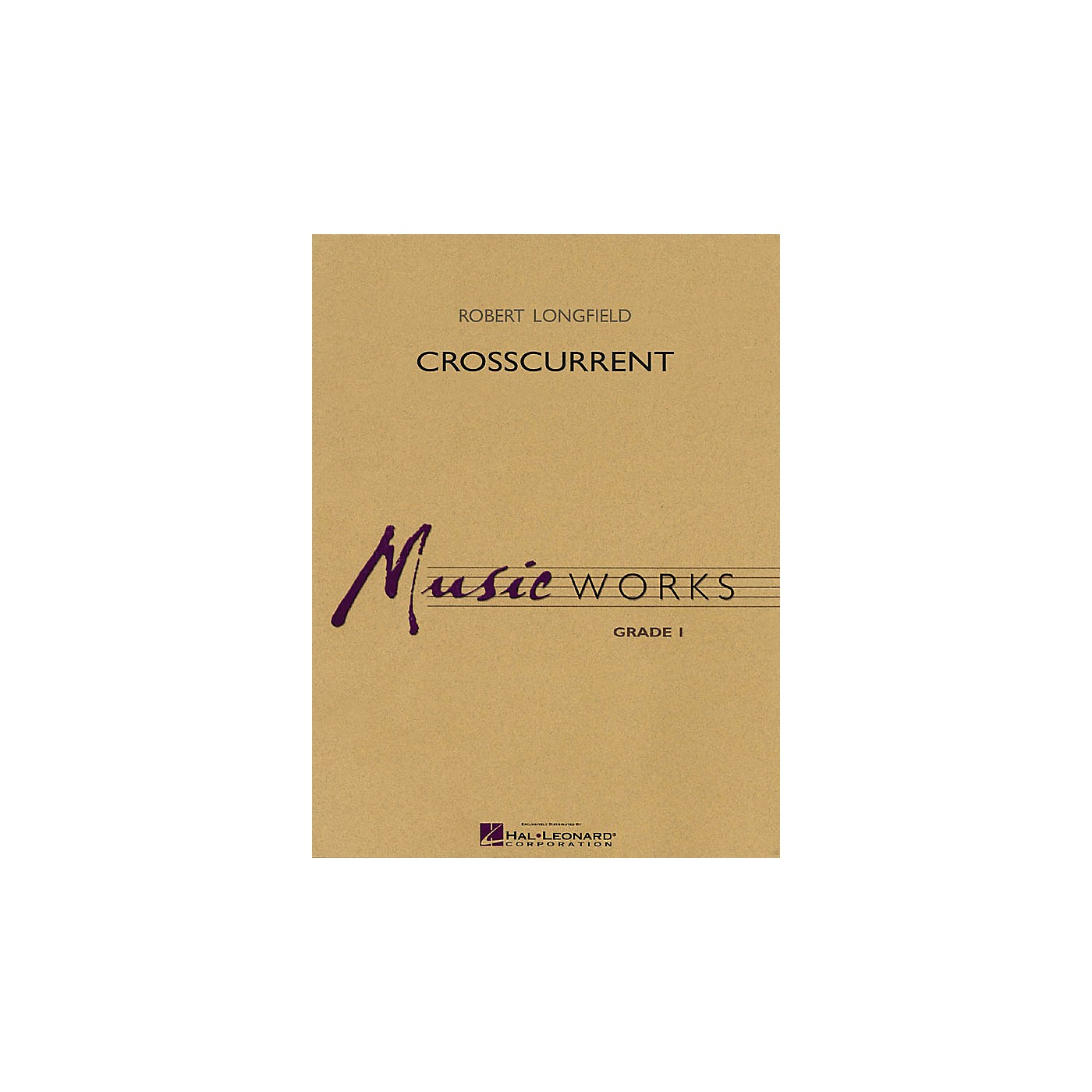 Hal Leonard Crosscurrent Concert Band Level 1.5 Composed by Robert Longfield thumbnail